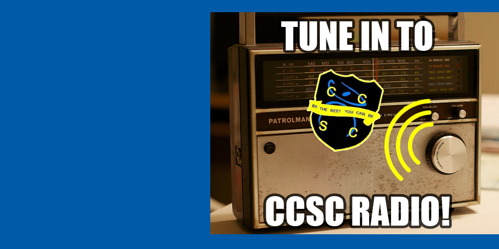 CCSC Radio is Back!
